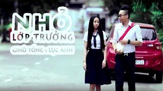 Ginô Tống - NHỎ LỚP TRƯỞNG ft. Lục Anh (Audio)