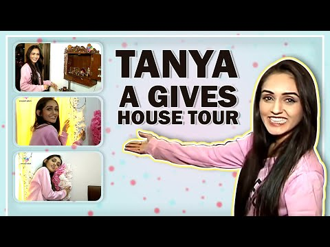 Tanya Sharma Gives An Exclusive House Tour To India Forums | House Segment