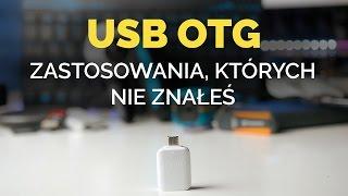 USB OTG - przydatne zastosowania