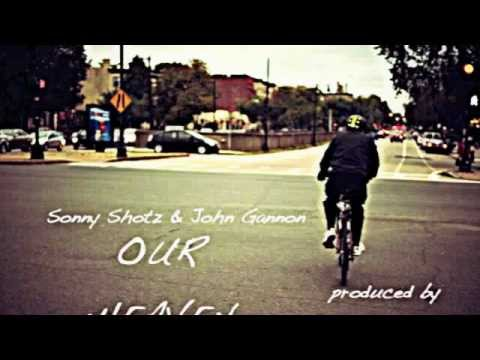 Sonny Shotz ft. John Gannon- Our Heaven