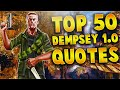 TOP 50 FUNNY AND BAD ASS DEMPSEY 1.0 QUOTES! (BEST TANK DEMPSEY WAW-BO1 QUOTES)