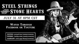 Sunny Sweeney: Steel Strings and Stone Hearts