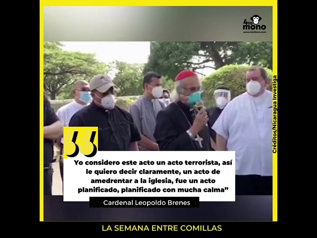 Cardenal Leopoldo Brenes afirma que no fue un incendio, fue un acto terrorista