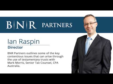 Ian Raspin's Testamentary Trust Taxation Podcast
