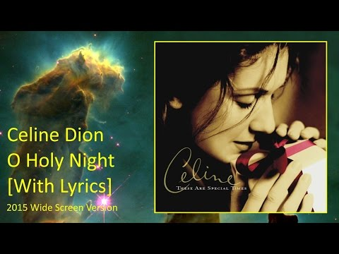 Celine Dion - O Holy Night - Lyrics