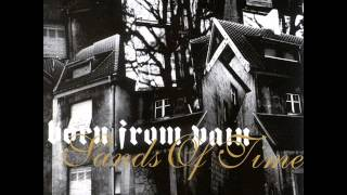 Born From Pain - Sands Of Time 2004 [FULL ALBUM]