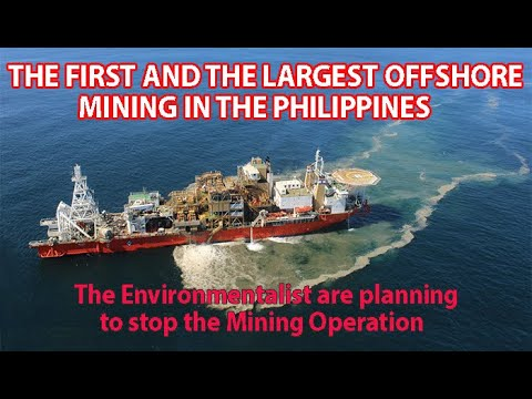 The First and the Largest Offshore Mining in the Philippines