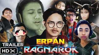 """ERPAN: RAGNAROK"" ft. 4Brother Trailer [Parody Thor Ragnarok Indonesia]"