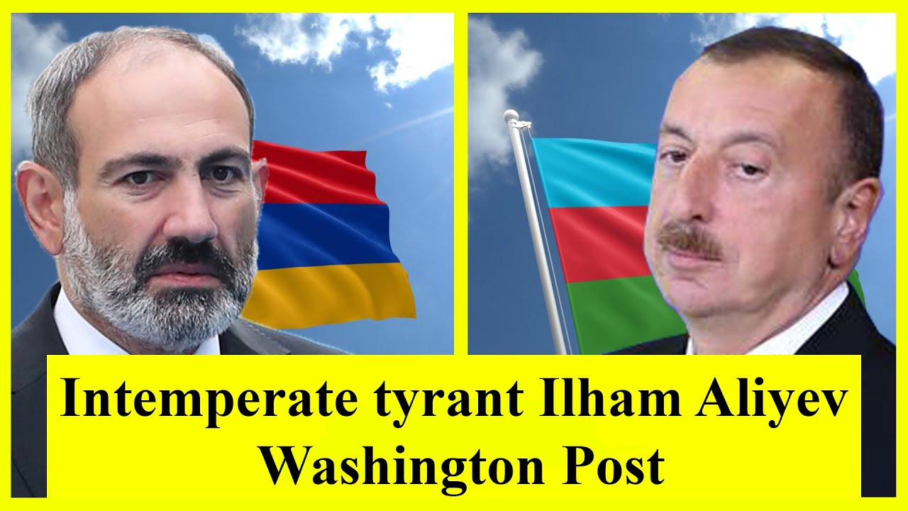 """Intemperate tyrant Ilham Aliyev - Washington Post  """"Həyasız tiran"""""""