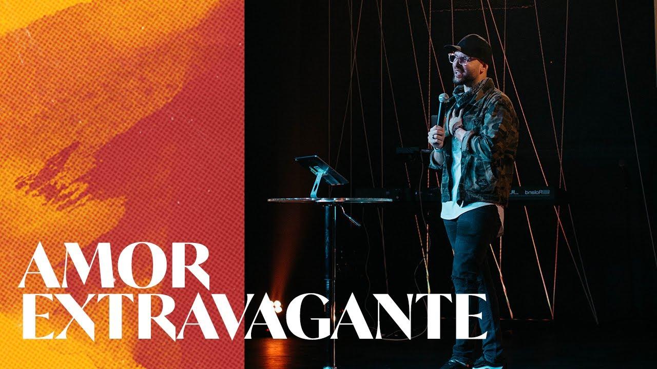 Amor Extravagante | Ps. Isaac Cortés | Parte 1