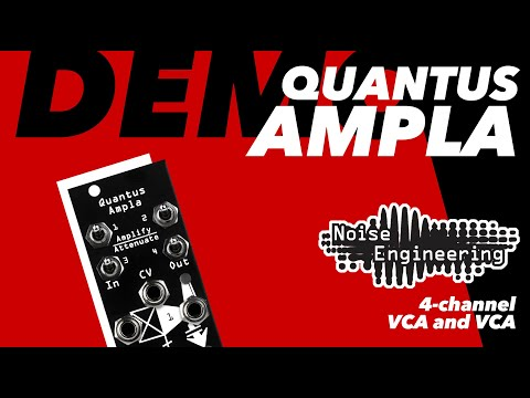 Quantus Ampla demo - 4-channel VCA and VCA: voltage-controlled amplifier & attenuator
