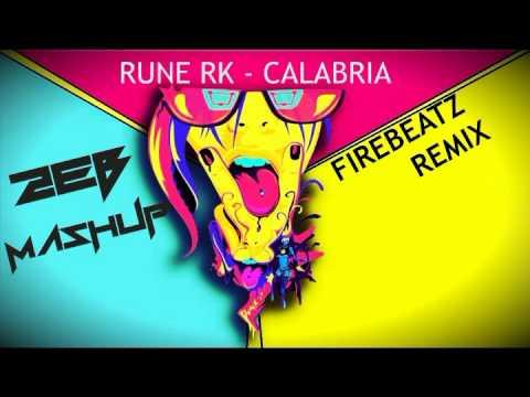 Rune RK - Calabria (Firebeatz remix) ft. Tocadisco (2EB ...