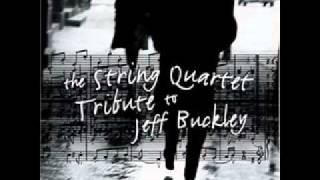 Last Goodbye - The String Quartet Tribute to Jeff Buckley