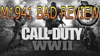 Bad Review: M1941 - Call of Duty WW2 Bad Review on the M1941