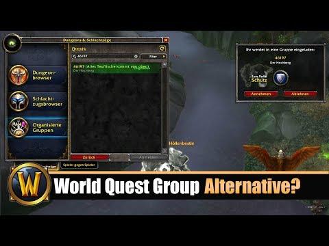 Alternative Zu World Quest Group Finder? BFA 8.0