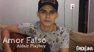Baixar Amor Falso - Wesley Safadão e Aldair Playboy Part Kevinho (Cover)