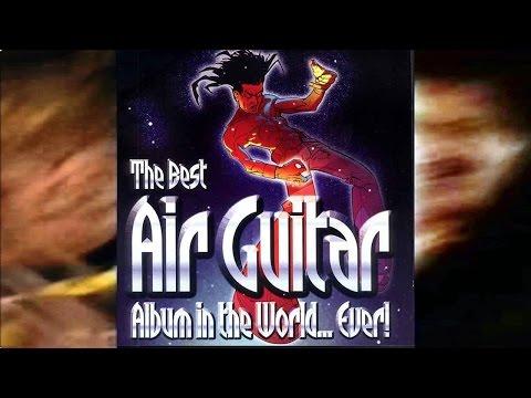 Best Air Guitar Album In The World Ever! (released 5 Nov 2001)