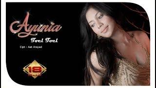 AYUNIA - TOEL TOEL (OFFICIAL MUSIC VIDEO) Mp3