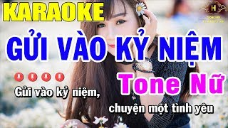 Karaoke Gửi Vào Kỷ Niệm Tone Nữ Nhạc Sống | Trọng Hiếu