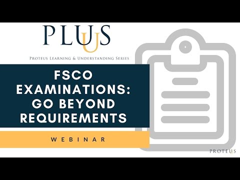 FSCO Examinations: Go Beyond Requirements