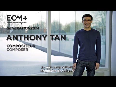 ECM+ Génération 2014 Anthony Tan