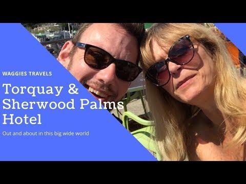 Torquay, Paignton & Sherwood Palms Hotel