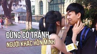 #Couple ❤️ Đừng có tránh người khác hôn mình!!!
