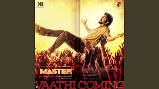 "Vaathi Coming (From ""Master"")"