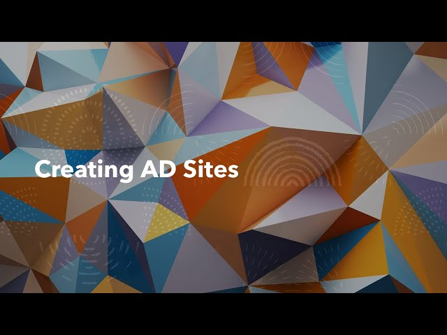 Creating AD Sites