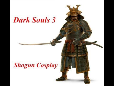 Dark Souls 3 -  Japanese Shogun Cosplay |
