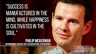Success vs Happiness - Philip McKernan on Mindset vs Soulset
