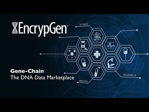 Genomic Blockchain Startup EncrypGen Makes History with World's First DNA Data Marketplace
