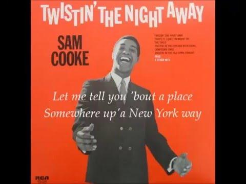 Twistin' the Night Away - Sam Cooke w/lyrics - YouTube