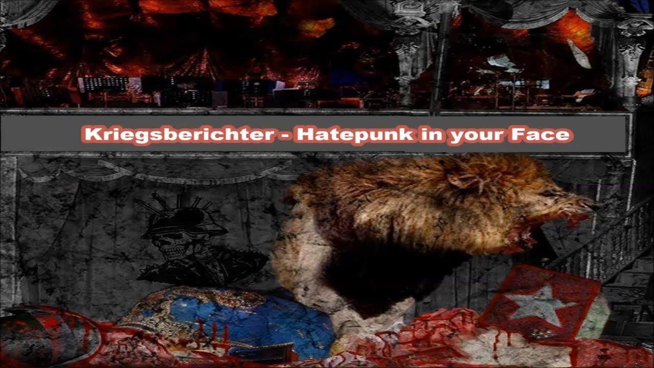 Kriegsberichter - Hatepunk in your Face (mit Text)