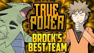 WHAT IS BROCK'S BEST POSSIBLE TEAM!? Gym Leader Brock's Evolution In The Pokémon Games [TRUE POWER]