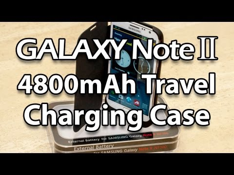 Samsung Galaxy Note 2 4800mAh Travel Charging Case Review