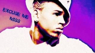 Chris Brown - Excuse me miss remix