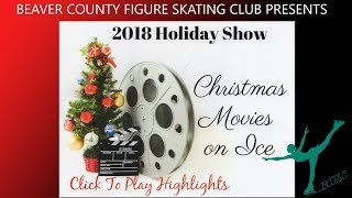 "Beaver Skating Club ""Movies On Ice"""