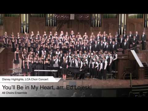 LCA All Choir Ensemble performs You'll Be in My Heart