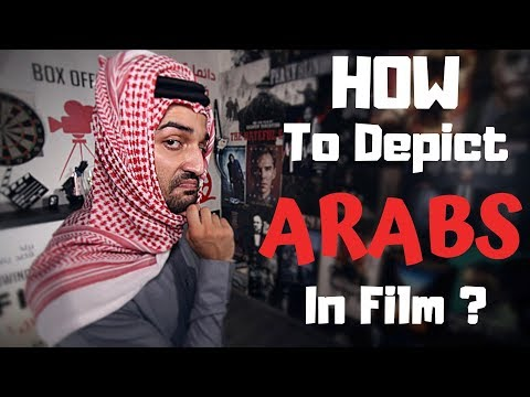 Filmmer | How To Depict Arabs in Film | العرب بأعين هوليوود