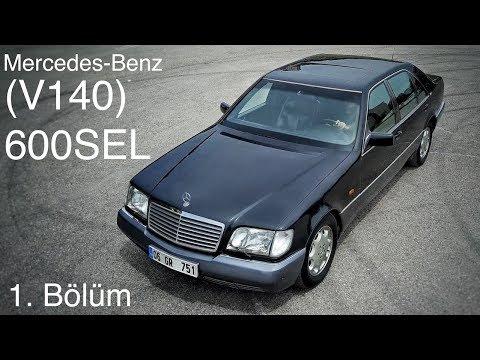 Mercedes-Benz V140 (W140) 600SEL - Test (1.Bölüm)