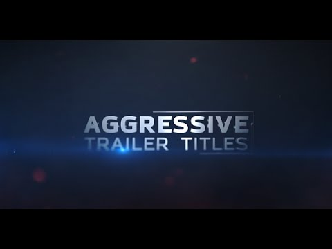 Aggressive Trailer Titles | After Effects template