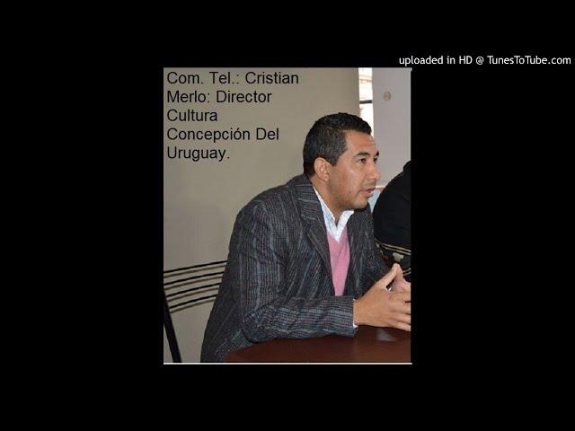 Entre ríos y termas (viernes 13-9-19) Cristian Merlo, Director de cultura