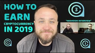 HOW TO EARN CRYPTOCURRENCY IN 2019 | FEATURING HASHOSHI