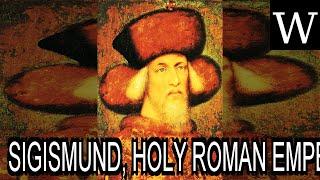 SIGISMUND, HOLY ROMAN EMPEROR - WikiVidi Documentary