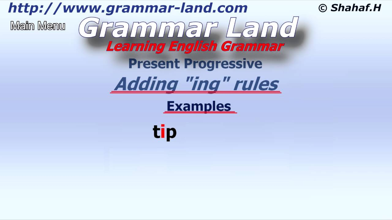 Learning English Grammar Present Progressive Tense Adding Ing