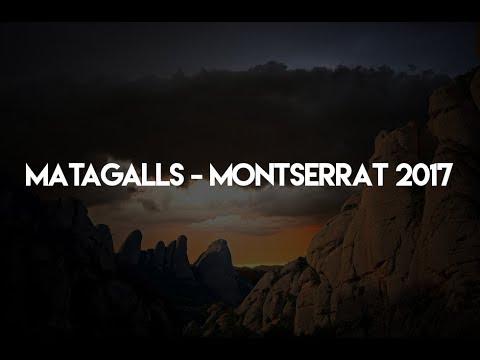 MATAGALLS - MONTSERRAT 2017 | SENTIR LA MONTAÑA