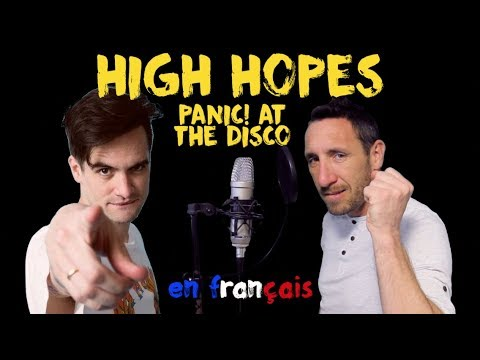 Panic at the disco - High hopes traduction en francais COVER
