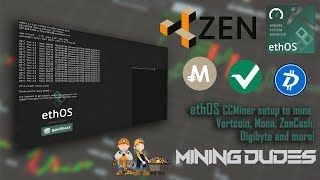 EthOS CCMiner setup to mine Vertcoin, Mona, ZenCash, Digibyte and more!-Mining Dudes
