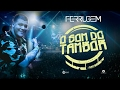 Ferrugem l o som do tambor clipe oficial mp3